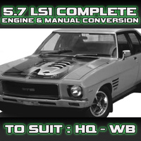 HQ-WB 5.7 LS1 Complete Engine & Manual Conversion